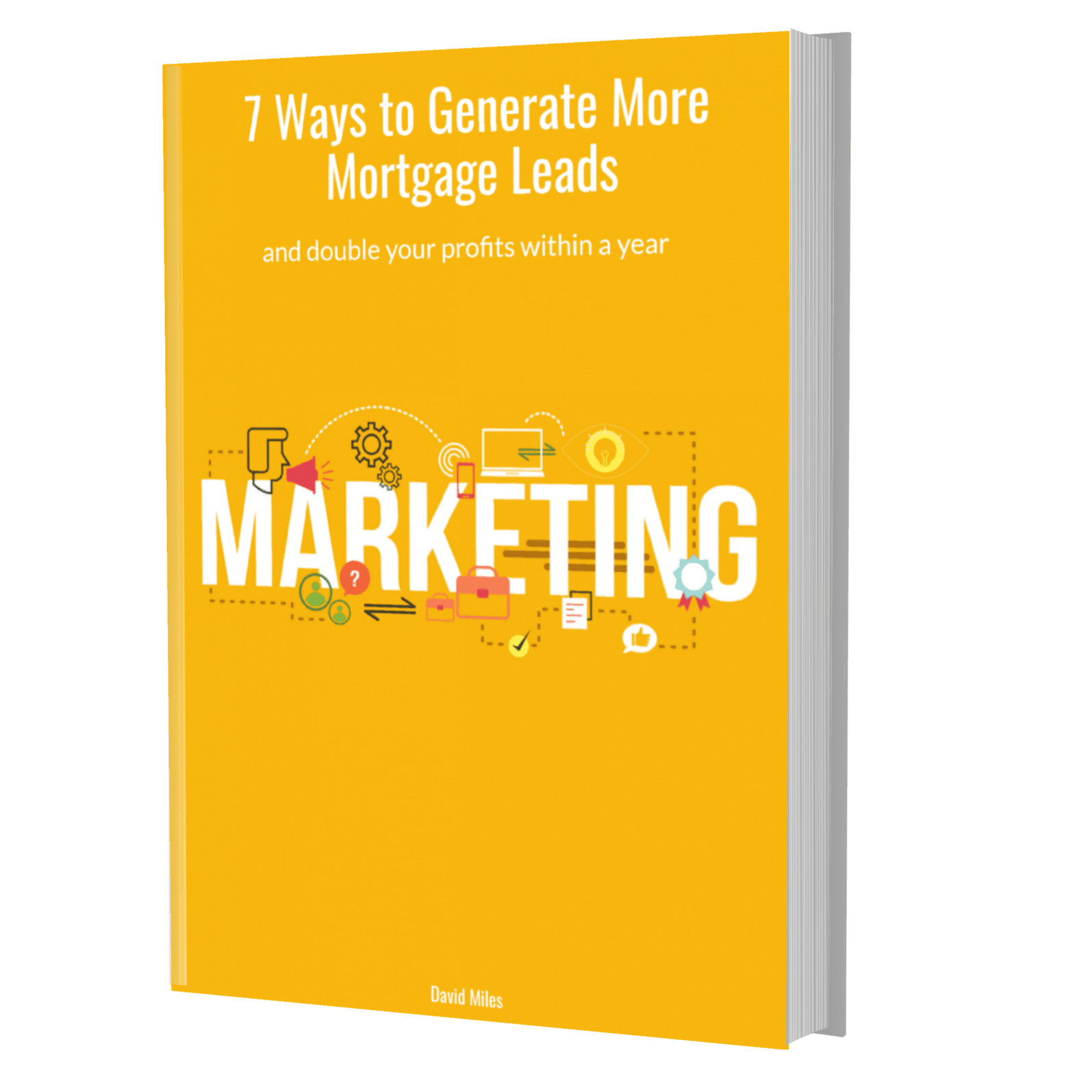 get more mortgage leads - 3 Easy Ways to Get More Mortgage Leads
