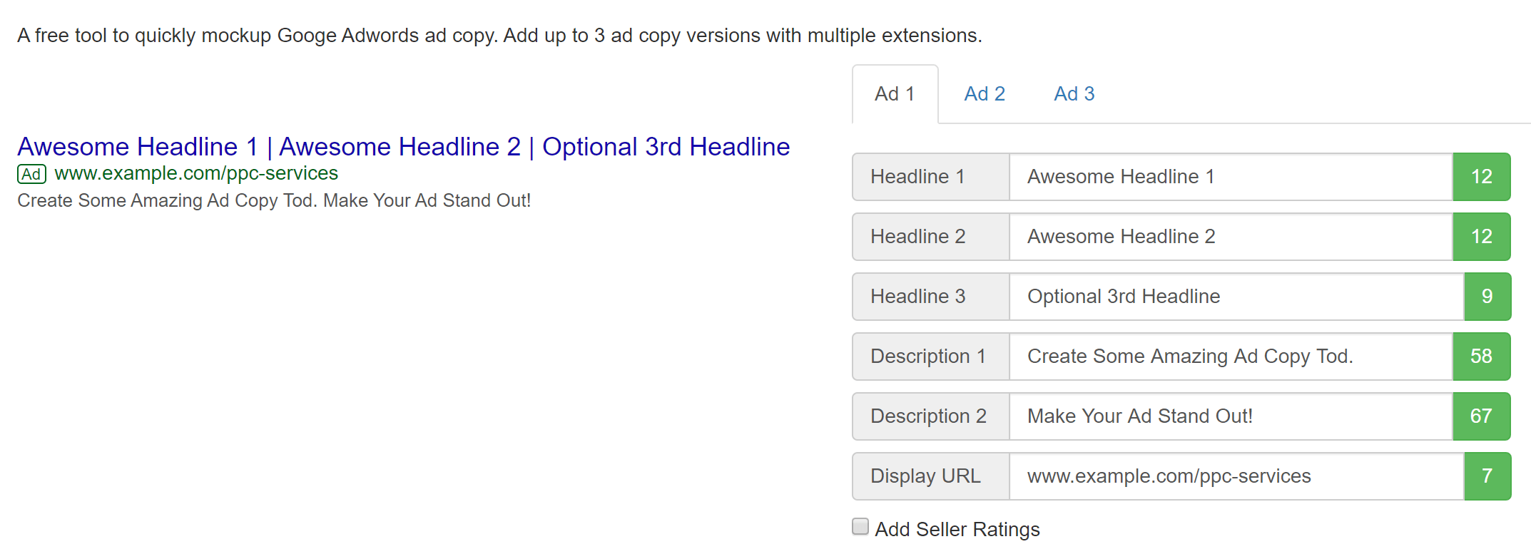 This tool lets you see what your ads will look like once they are displayed in Google Ads search results