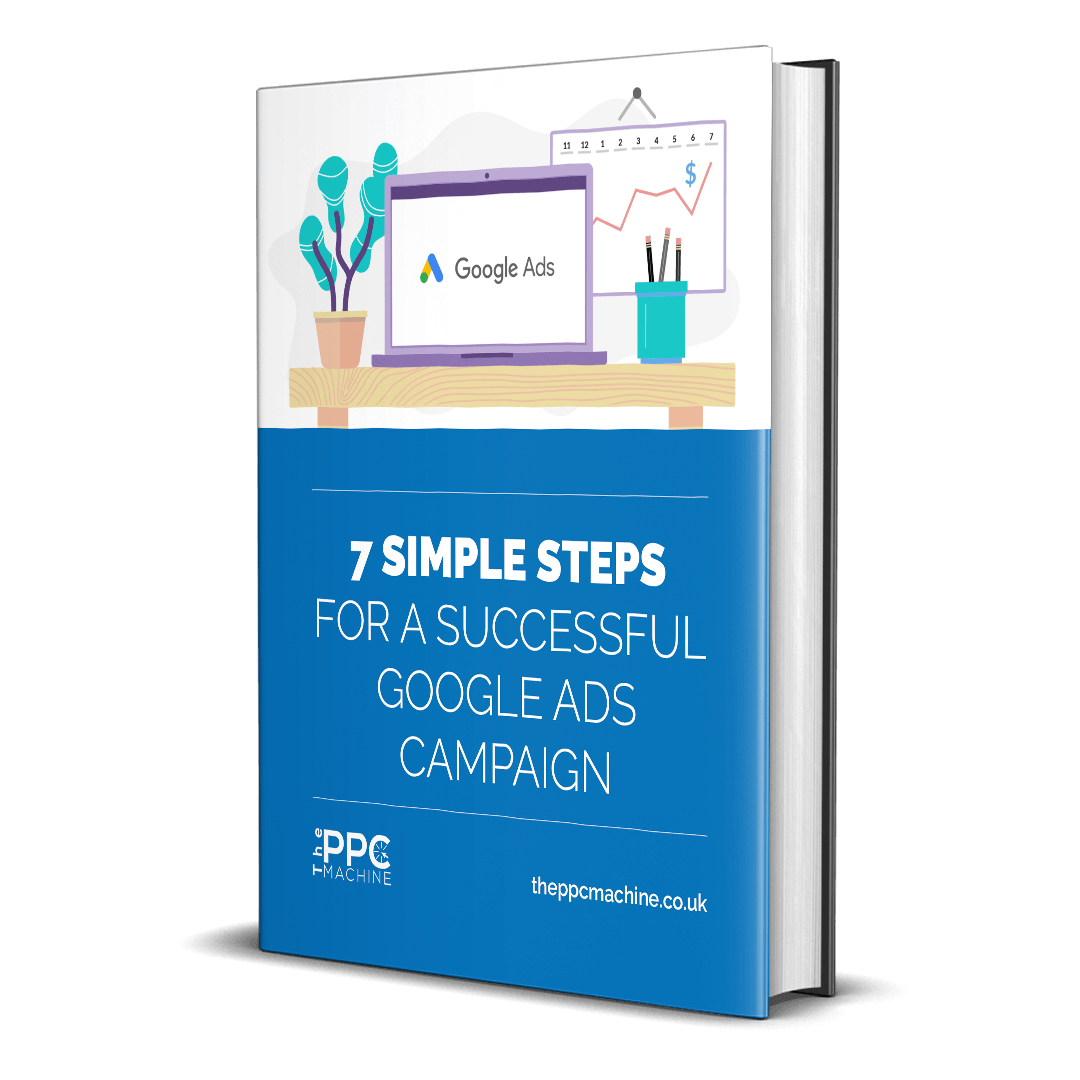 How to set up a Google Ads campaign in 7 simple steps